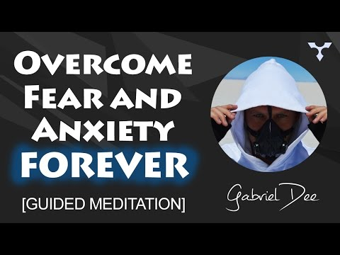 Overcome Fear and Anxiety Forever | Defeat Death Meditation | Hypnosis by Gabriel Dee