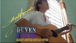 Duyên - Tạ Quang Thắng - Mendy Nguyễn guitar cover