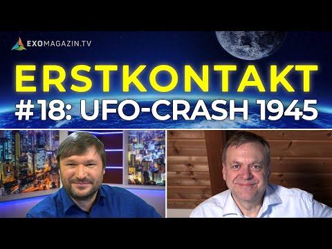 UFO-Crash 1945   ERSTKONTAKT #18