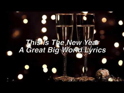 This Is The New Year || A Great Big World Lyrics