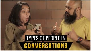 Types Of People In Conversations | MostlySane