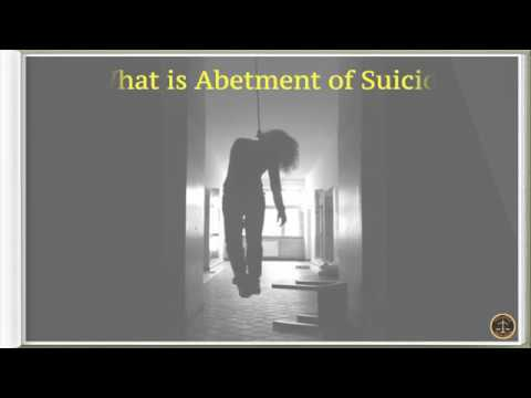 What is Abetment of Suicide?