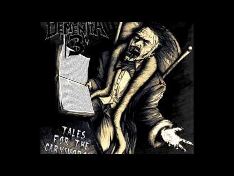 Dementia 13 - Tales For The Carnivorous [Full EP] 2013