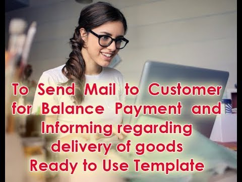 How To Formally Inform Customer For Goods Delivery & Requesting Balance Payment