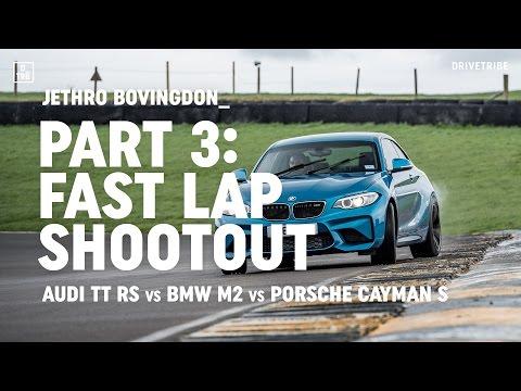 Audi TT RS vs BMW M2 vs Porsche 718 Cayman S: fast lap shootout