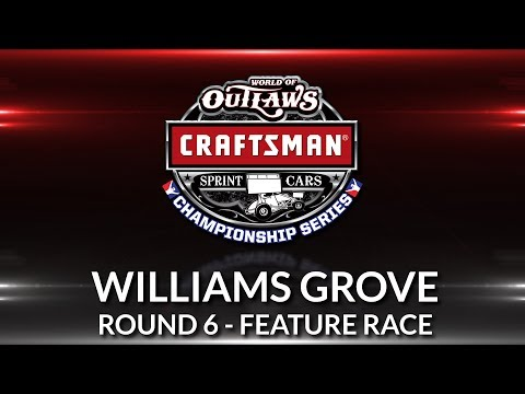 World of Outlaws Craftsman Sprint Car Championship // Race 6 - Williams Grove Main Event