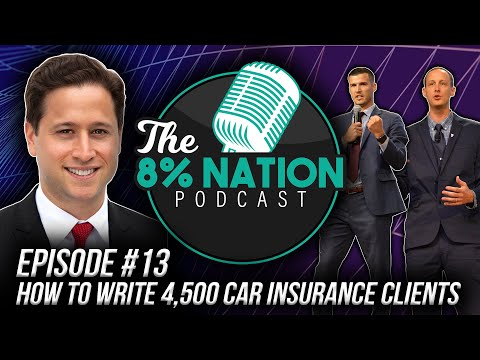 Episode #13: How To Write 4,500 Car Insurance Clients
