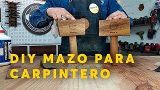 HAZ TU PROPIO MAZO PARA CARPINTERO | CLUB DEL CARPINTERO LOS REYES