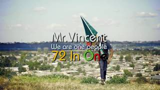 Video 72 In One(Song for Unity) -Mr Vincent (2016 Official HD Video) download MP3, 3GP, MP4, WEBM, AVI, FLV April 2018