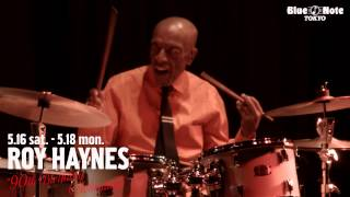"ROY HAYNES ""90th Birthday Celebration"" @BLUE NOTE TOKYO (2015 5.16 sat.)"