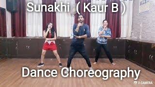 Sunakhi | Kaur B | Dance Choreography