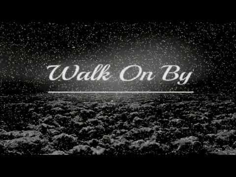 We Five - Walk On By