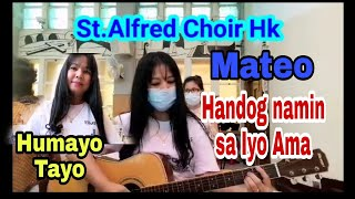 Tagalog Songs for the Holy Mass at St.Alfred Church Hk