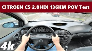 Citroen C5 (2005) 2.0hdi 136km POV Drive Test & Acceleration | S-class comfort for 1000