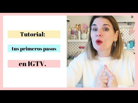 Primeros Pasos En IGTV. TUTORIAL IGTV 2020