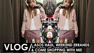VLOG | ASOS Haul, Weekend Errands, Come shopping with me!