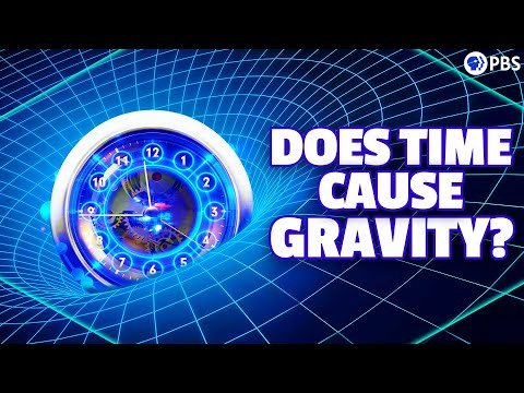 Does Time Cause Gravity? - PBS Space Time