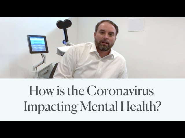How is the Coronavirus Impacting Mental Health?