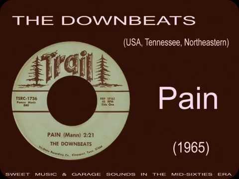 The Downbeats - Pain (1965)