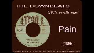 The Downbeats - Pain (1965)