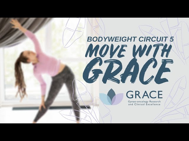 Move With GRACE: Body Weight Circuit 5 with Nancy
