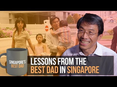 Lessons From The Best Dad In Singapore