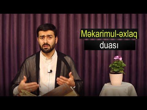 Məkarimul-əxlaq duası; İlahi nöqsanlarımı islah elə! _Hacı Samir