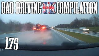 Bad Driving UK Compilation 175