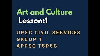 Download # 1 Art and Culture | UPSC Civil Services+ APPSC TSPSC Group 1 Integrated Preparation Mp3 and Videos