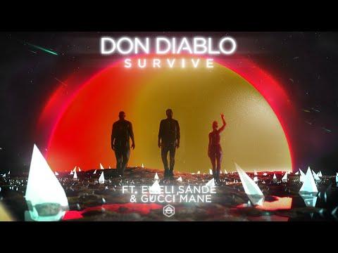 Don Diablo ft. Emeli Sandé & Gucci Mane - Survive (VIP Extended Mix)