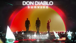 Don Diablo ft. Emeli Sandé & Gucci Mane - Survive (VIP Extended Mix)