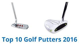 10 Best Golf Putters 2016