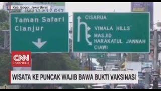 Download Wisata ke Puncak Wajib Bawa Bukti Vaksinasi