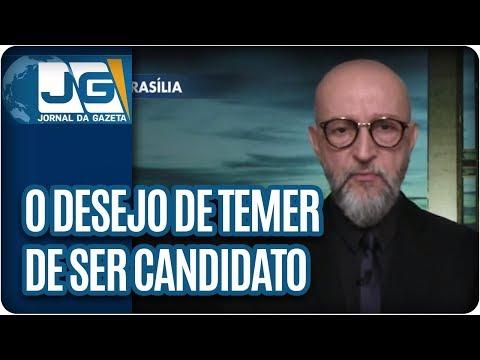 Josias de Souza/O desejo de Temer ser candidato