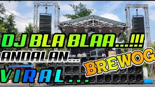 DJ BLA BLA BLA BASS PONGPONG VIRAL KARNAVAL 2020  PPDD BY Sandy Aslan