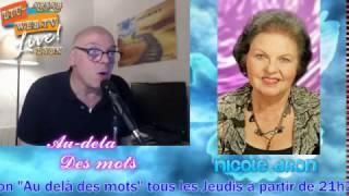 Nicole Dron  retour de l'au-delà ma NDE Au-delà des mots 13 avril 2017