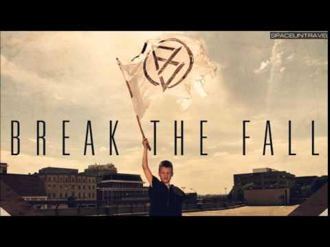 Break the Fall - The Wanderers