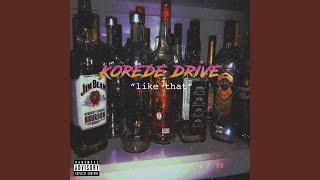 """Gambar cover Korede drive """"Like that"""""""
