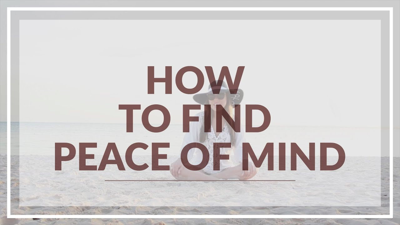 how to get peace of mind at home