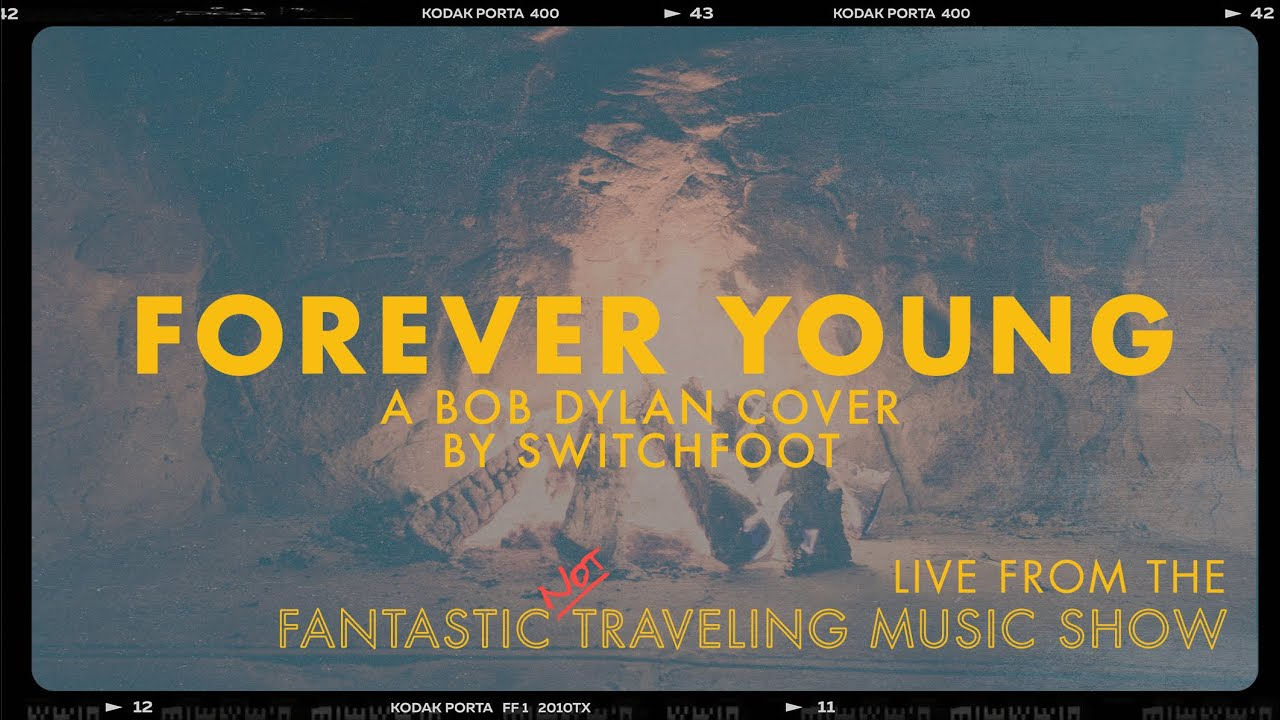 FOREVER YOUNG (Bob Dylan Cover) - LIVE Bonus Song from the Fantastic Not Traveling Music Show
