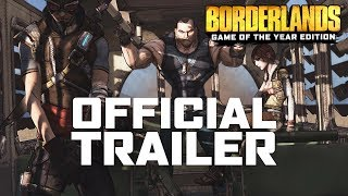 Borderlands: Game of the Year Official Trailer