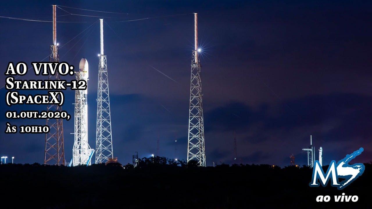 AO VIVO: Lançamento do Falcon-9 na missão Starlink-12 (SpaceX) - SCRUB
