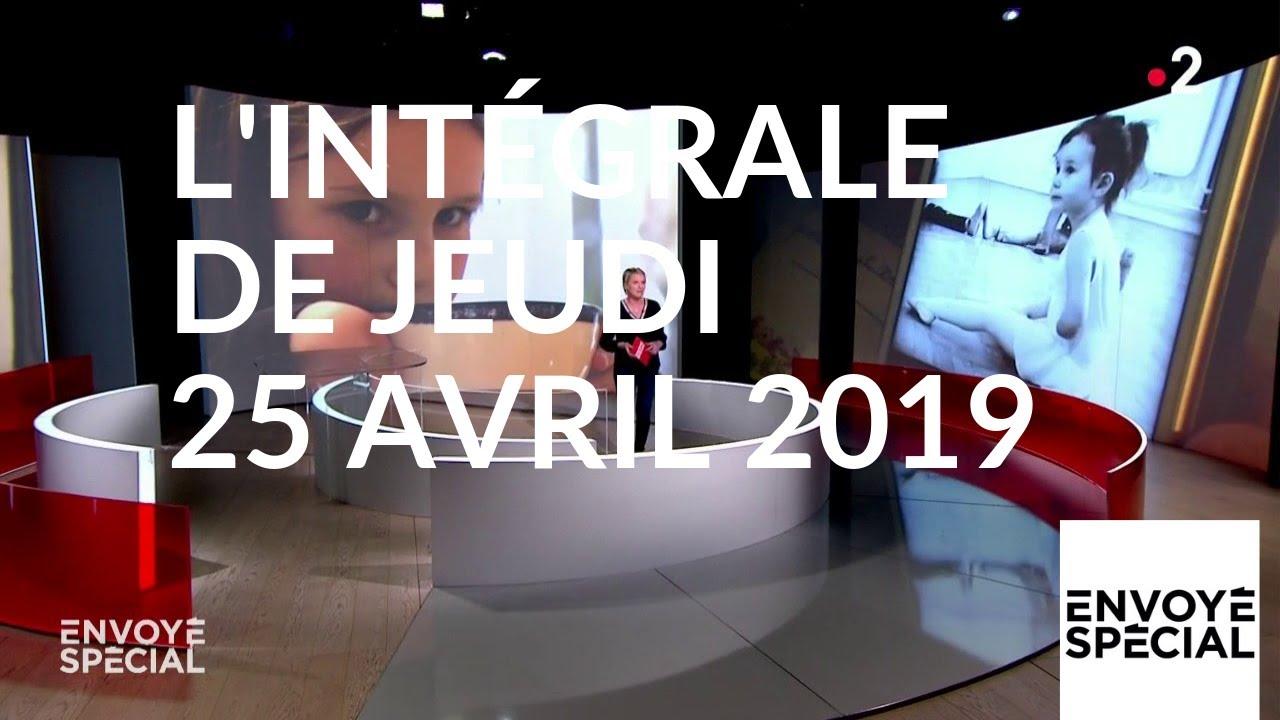 Envoyé spécial de jeudi 25 avril 2019 (France 2)