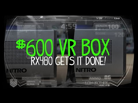 Building and Testing a $600 VR System