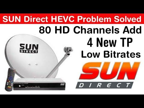 Sun Direct   Add Extra 80 HD Channels   4 Low Bitrates Transponder   HEVC Problem Fix