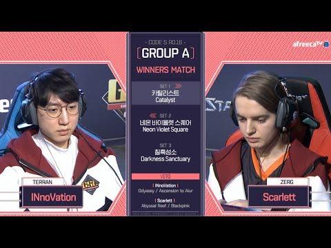 [2018 GSL Season 1]Code S Ro.16 Group A Match3 INnoVation vs Scarlett