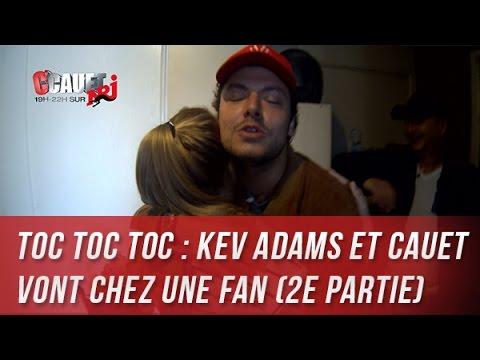 Toc Toc Toc : Kev Adams et Cauet vont chez...