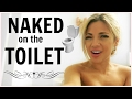 vlogging naked on the toilet