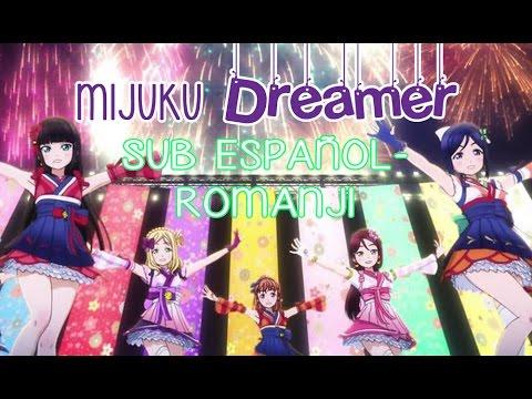 Love Live! Sunshine. Aqours-「Mijuku DREAMER」Sub Español-Romanji