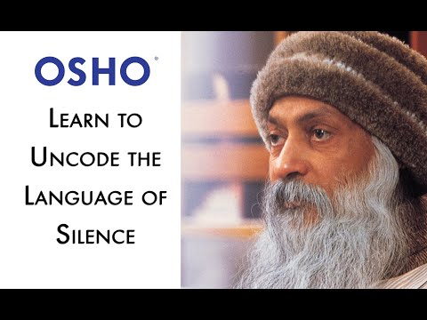 OSHO: Learn to Uncode the Language of Silence